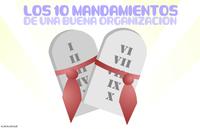 Los diez mandamientos de una buena organización