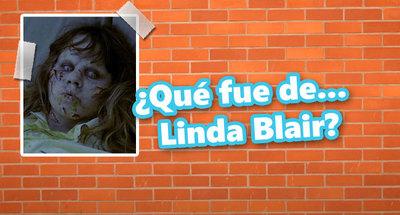 """Qué fue de... Linda Blair, la niña de """"El Exorcista"""""""