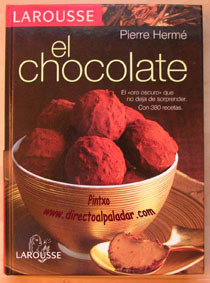 La biblia del oro negro: El chocolate de Larousse