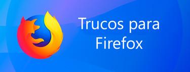 Once trucos y atajos de teclado de Mozilla Firefox para sacarle todo el partido
