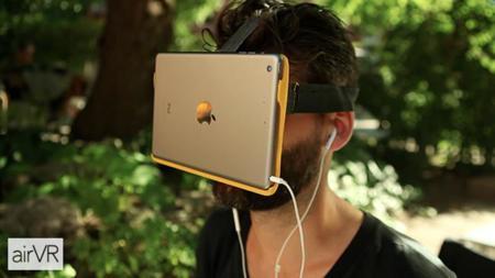AirVR para iPad y iPhone 6+... Esto de la realidad virtual se nos está yendo de las manos