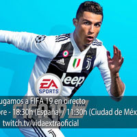 Streaming de FIFA 19 a las 18:30h (las 11:30h en CDMX) [Finalizado]