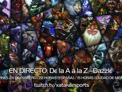 """Dazzle en directo con la sección """"Dota 2 de la A a la Z"""" a las 22:00 horas (las 15:00 horas en Ciudad de México) [Finalizado]"""