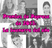 Premios poprosa 2013: Elijamos a la más buenorra