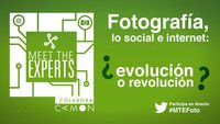 Meet the Experts sobre el futuro de la fotografía: en directo #MTEfoto