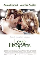 'Love Happens' con Jennifer Aniston y Aaron Eckhart, cartel y tráiler