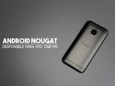 HTC One M9 comienza a recibir Android 7.0 en México