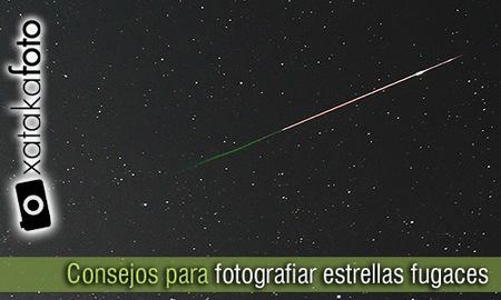 Consejos para fotografiar estrellas fugaces