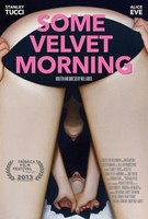 'Some Velvet Morning', tráiler y cartel