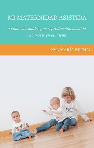 """""""Mi maternidad asistida"""", un libro sobre el camino para tener una familia"""