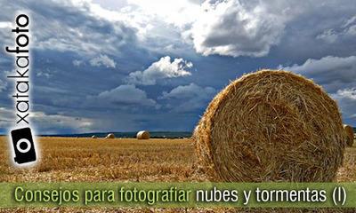 Consejos para fotografiar nubes y tormentas (I)