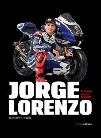 Jorge Lorenzo, el nuevo Rey de MotoGP