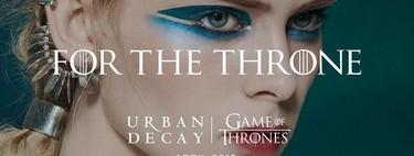 Si además de amar Urban Decay eres fan de Juego de Tronos ya puedes empezar a alucinar
