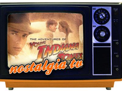 'Las aventuras del joven Indiana Jones', Nostalgia TV