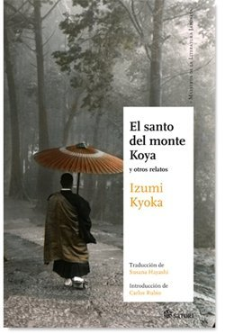 'El santo del monte Koya y otros relatos' de Izumi Kyoka