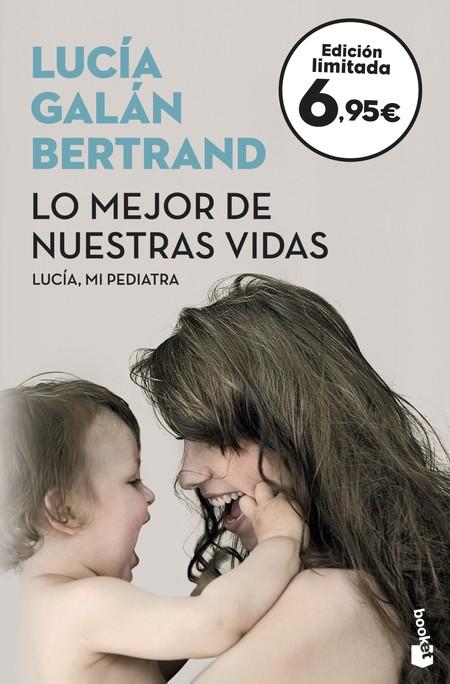 Lo Mejor De Nuestras Vidas Lucia Galan Bertrand 201802271856