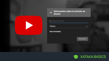 Cómo emitir un vídeo en directo en YouTube con la webcam de tu PC
