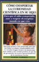 Cómo despertar la curiosidad científica en su hijo