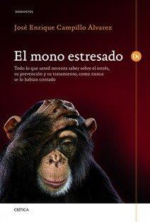'El mono estresado' de José Enrique Campillo Álvarez