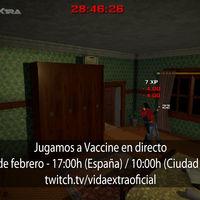 Streaming de Vaccine a las 17:00h (las 10:00h en Ciudad de México) [finalizado]