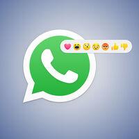 Las reacciones llegarán pronto a WhatsApp y la app quiere avisarnos cada vez que recibamos una