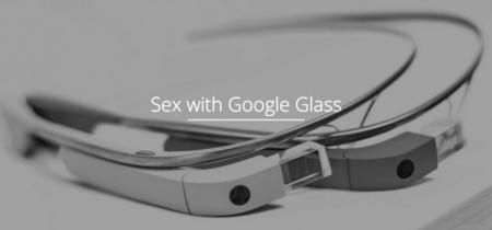 Ya es posible tener relaciones sexuales con un par de Google Glass