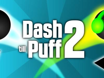 Dash till Puff 2 es la renovación del juego casual que debes probar