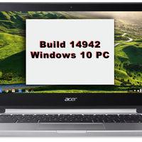Ya está disponible la Build 14942 para Windows 10 PC en el anillo rápido