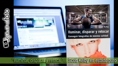 """""""Iluminar, disparar y retocar""""... Scott Kelby en estado puro"""