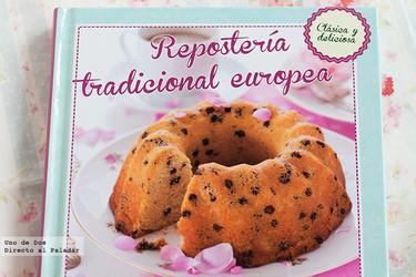 Repostería tradicional europea. Libro de recetas