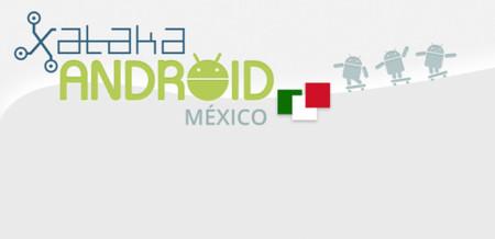 ¡Hola Xataka Android México!