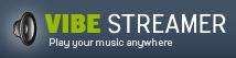 Vibe Streamer, escucha tu música desde cualquier parte