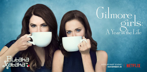 ButakaXataka™: Gilmore Girls - A Year in the Life