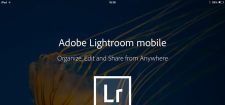 Adobe se toma en serio su Lightroom para móviles y presenta unas actualizaciones muy interesantes