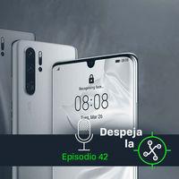 Huawei y la difícil tarea de superarse a sí misma con el P30 y P30 Pro (Despeja la X, 1x42)