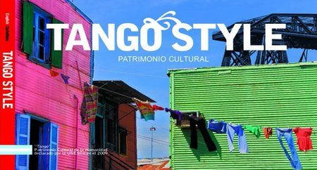 Tango Style: Un libro único de fotografía y curiosidades sobre el tango