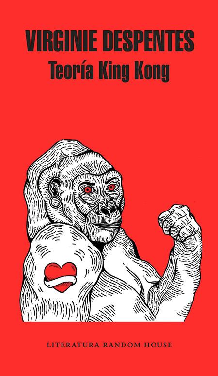 Teoria King Kong Libros San Jordi