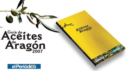 Guía de Aceites de Aragón 2007 gratis con El Periódico