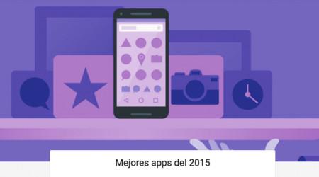 Estas son las mejores apps de 2015, según Google