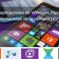 5 aplicaciones de Windows Phone destacadas de la semana (XV)