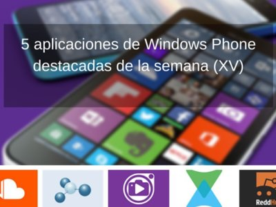 5 aplicaciones de Windows Phone destacadas de la semana (XV)