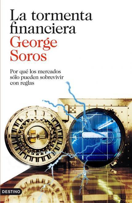 La tormenta financiera, un análisis histórico de la crisis