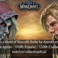 Streaming de World of Warcraft: Battle for Azeroth a las 19:00h (las 12:00h en CDMX)