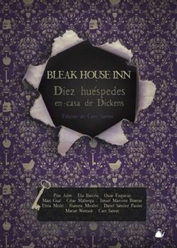 'Bleak House Inn. Diez huéspedes en casa de Dickens', de VV.AA.
