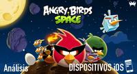 'Angry Birds Space' para iOS: análisis