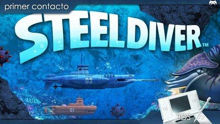'Steel Diver'. Primer contacto
