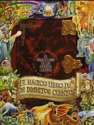 """""""El mágico libro de los infinitos cuentos"""""""