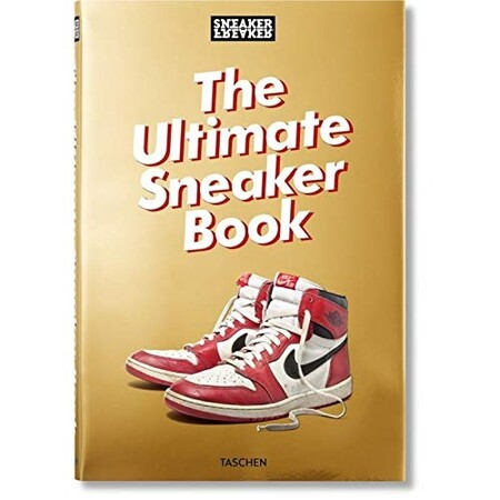 'Sneaker Freaker. The Ultimate Sneaker Book'