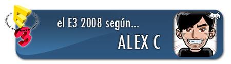 El E3 2008 según Alex C