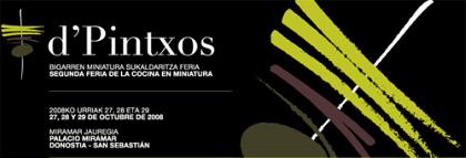 d'Pintxos, II Feria de la cocina en miniatura